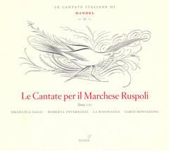 Handel, G.F. - Le Cantate per il Marchese Ruspoli