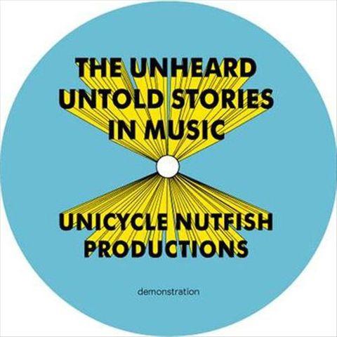 The Unheard - Untold Stories In Music