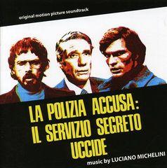 Original Soundtrack - La Polizia Accusa: Il Servizio Segreto Uccide