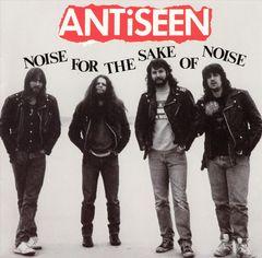 Antiseen - Noise for the Sake of Noise