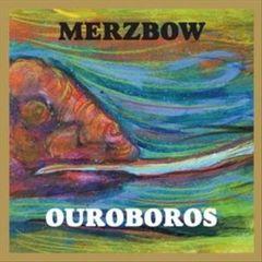 Merzbow - Ouroboros
