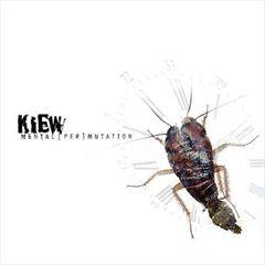 Kiew - Mental (Per)mutation
