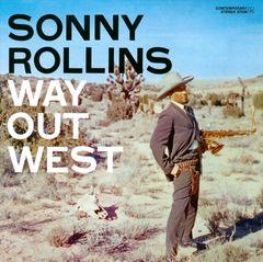 Sonny Rollins - Way out West [Bonus Tracks]