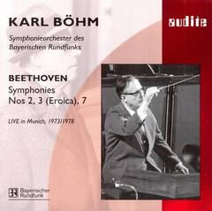 Karl Böhm - Beethoven: Symphonies Nos. 2, 3 (Eroica), 7