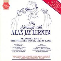 Original Casts - An Evening with Alan Jay Lerner [First Night]