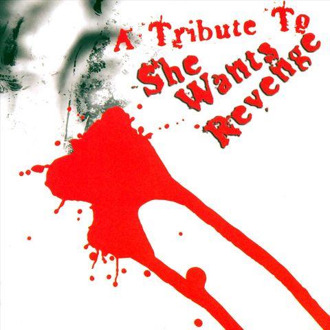 Various Artists - A Tribute to She Wants Revenge [Tibutized]