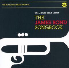 James Bond Sextet - The James Bond Songbook [BGP]