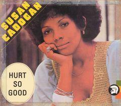 Susan Cadogan - Hurt So Good [UK Bonus Tracks]