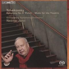"Neeme Järvi - Tchaikovsky: Symphony No. 3 ""Polish""; Music for the Theatre"