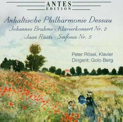 Golo Berg - Brahms: Klavierkonzert No. 2; Rääts: Sinfonie No. 5