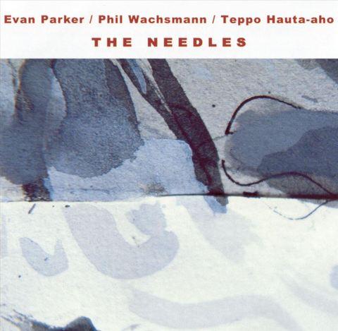 Evan Parker - The Needles
