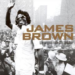 James Brown - The Original Funk Soul Brother [2007]
