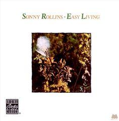Sonny Rollins - Easy Living