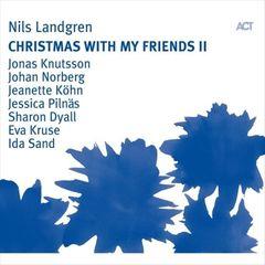 Nils Landgren - Christmas with My Friends 2