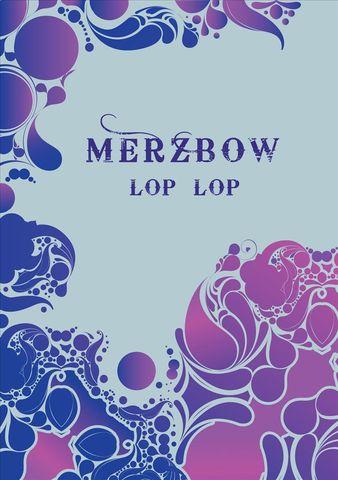 Merzbow - Lop Lop