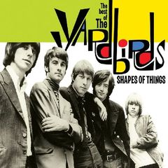 The Yardbirds - Shapes of Things: The Best of the Yardbirds
