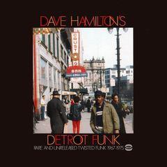 Various Artists - Dave Hamilton's Detroit Funk