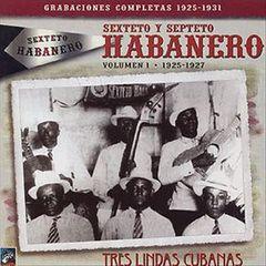 Sexteto Habanero Godinez - Vol. 1: 1925-1927