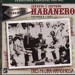 Sexteto Habanero - Vol. 2: 1927