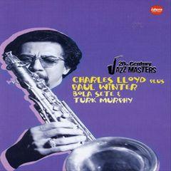 Charles Lloyd - 20th Century Jazz Masters