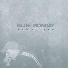 Blue Monday - Rewritten
