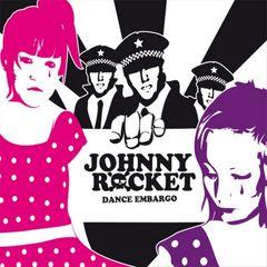 Johnny Rocket - Dance Embargo