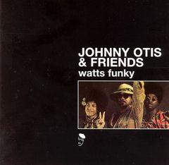 Johnny Otis - Watts Funky