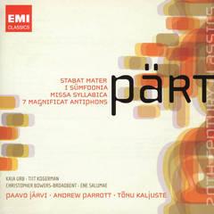 Paavo Järvi - Pärt: Stabat Mater; I Sümfoonia; Miissa Syllabica; 7 Magnificat Antiphons