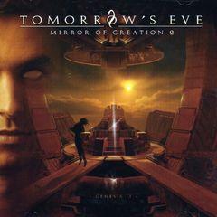Tomorrow's Eve - Mirror of Creation, Vol. 2: Genesis II