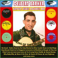 Delbert Barker - Kentucky Hillbilly Rockabilly Man