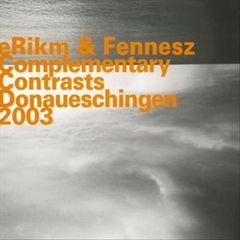 eRikm - Complementary Contrasts Donaueschingen 2003