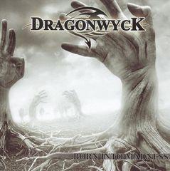 Dragonwyck - Born into Madness