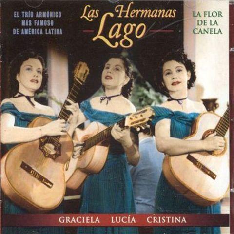 Las Hermanas Lago - La Flor de La Canela