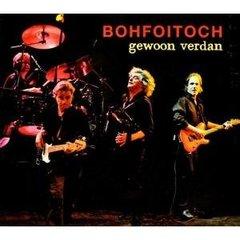 Boh Foi Toch - Gewoon Verdan  Cd+Dvd