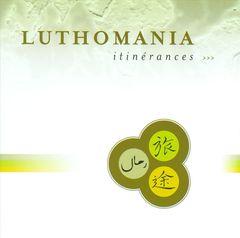 Luthomania - Itinerances