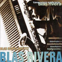 Blas Rivera - Blas Rivera