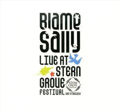 Blame Sally - Live at Stern Grove Festival
