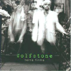 Wolfstone - Terra Firma