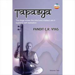 Pandit C.R. Vyas - Tapasya, Vol. 2