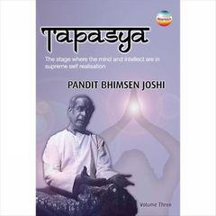 Bhimsen Joshi - Tapasya, Vol. 3