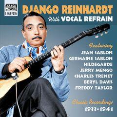 Django Reinhardt - Django Reinhardt with Vocals: Classic Recordings 1933-1941