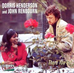 Dorris Henderson & John Renbourn - There You Go