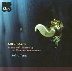 Zefiro Torna - Greghesche: A Musical Treasure of the Venetian Renaissance