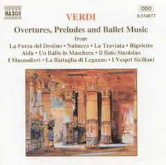Verdi, G. - Verdi: Overtures, Preludes, Ballet Music