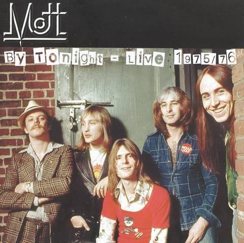Mott - By Tonight: Live 1975/76