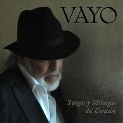 Vayo - Tangos y Milongas del Corazon