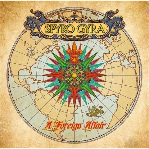 Spyro Gyra - A Foreign Affair