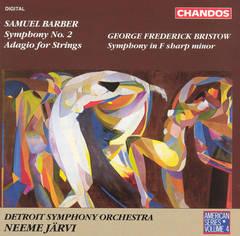 Neeme Järvi - Samuel Barber: Symphony No. 2; Adagio for Strings; George Frederick Bristow: Symphony in F sharp minor