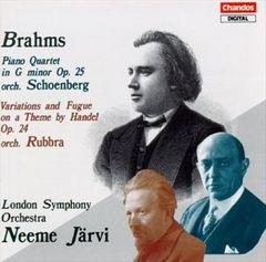 Neeme Järvi - Johannes Brahms: Piano Quartet In G Minor, Op. 25/Variations And Fugue On A Theme By Handel, Op. 24