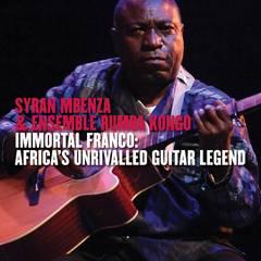 Syran Mbenza - Immortal Franco